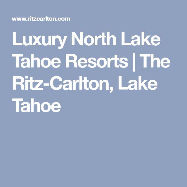 Luxury North Lake Tahoe Resorts   The Ritz-Carlton, Lake Tahoe