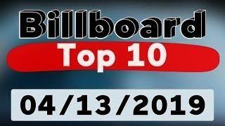 Billboard Hot 100 – Top 10 Songs Of The Week (April 13 2019)