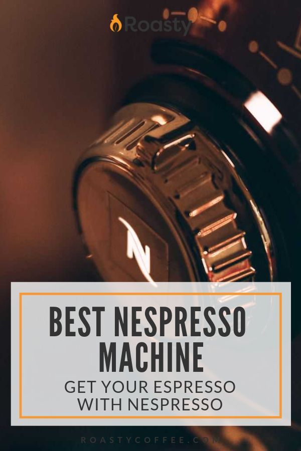 Best Nespresso Machine 2020 Reviews And Recommendations