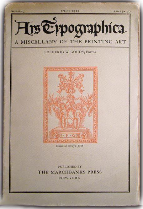 Ars Typographica, uma revista escrita e editada por Goudy