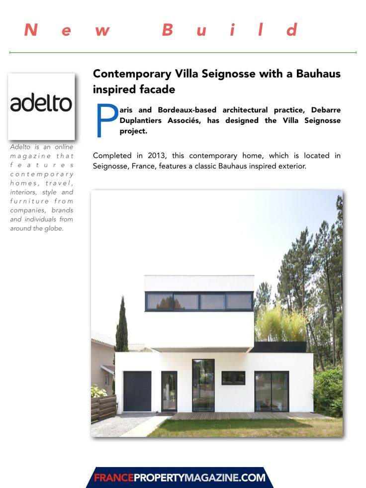 A Bauhaus style house also features in France Property Magazine's design feature
