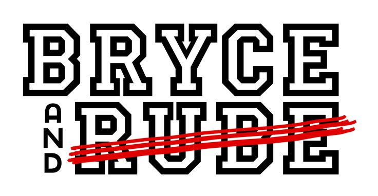 Bryce & Not RUBE Logo