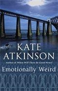 Kate Atkinson - Emotionally Weird