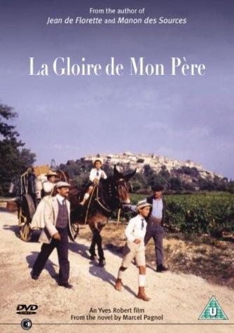 La Gloire De Mon Pere directed by Yves Robert
