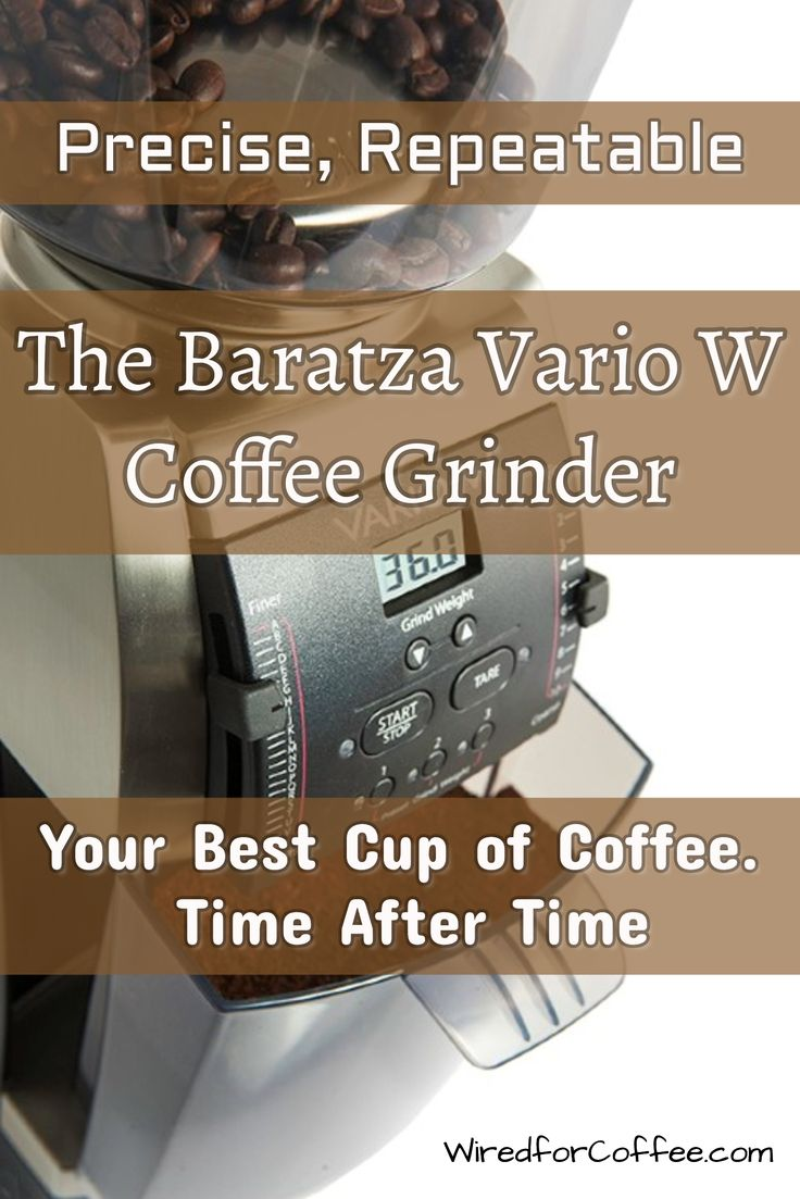 Tired of brewing bad coffee? Get it right with a great grind from the Baratza Vario W grinder. Repeatably great coffee: cup after cup.