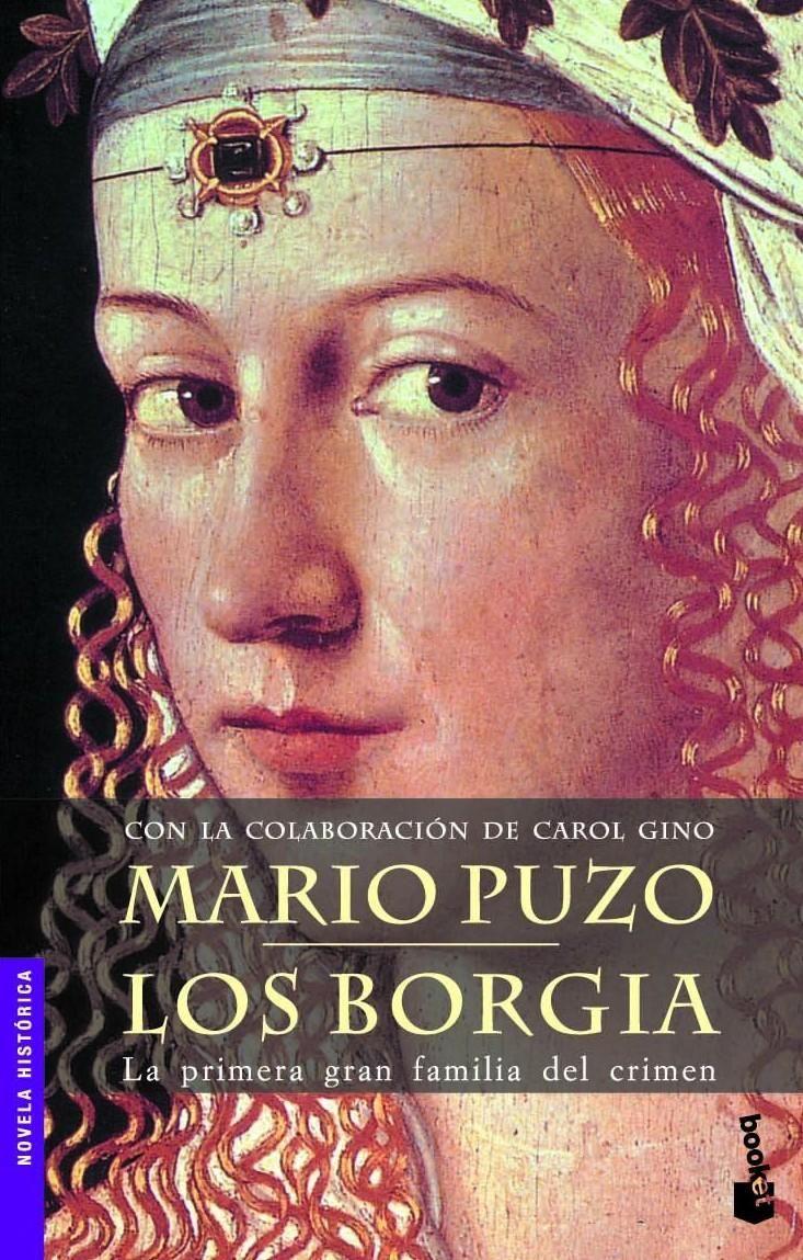 Los Borgia - Mario Puzo ... una gran novela!