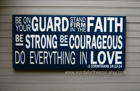 1 Corinthians 16 13 14 Be On Guard Stand Firm in Faith Christian Scripture Subway Art Wooden Sign Painting Inspirational... Jax