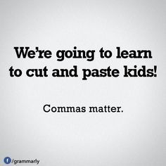 This is a slightly gross (re: for boys) example of why we need commas for explanation. #commahumor