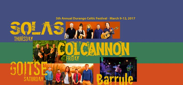 Don't miss the Durango Celtic Festival  2017 March 9th -11th.  The Strater Hotel & The Henry Strater Theater will be home base for some of the biggest names in Celtic Music!  Tickets: http://www.durangocelticfestival.com/tickets/