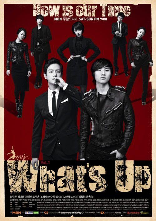 What's Up ! Starring Im Joo-hwan and Kang Daesung. AMAZING drama.
