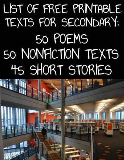 Short Stories, Poems & Nonfiction for Secondary: Use this list of suggested informational texts, poetry and prose (all available to print for free online) for an entire year of English curriculum: 50 informational texts & U.S. Seminal Documents, 50 poems (19 written by African American and Latino Poets), 45 short stories (13 written by African American and Latino authors): Practice high school or middle school common-core standards for reading informational texts, reading literature and…