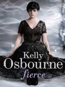 Fierce by Kelly Osbourne.