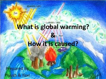 """Given presentation is designed on today's global burning issue such as """"Global Warming and its causes"""". This will be helpful to the students of grades 5th, 6th, 7th, 8th, 9th, 10th, 11th and 12th."""