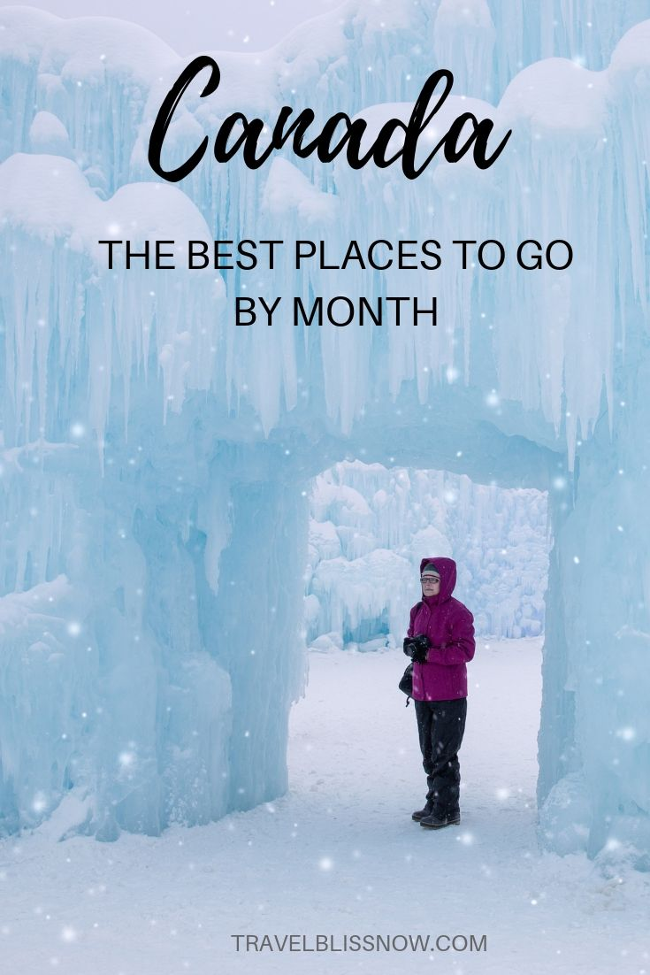 The Best Time To Visit Canada: Where to Go Each Month