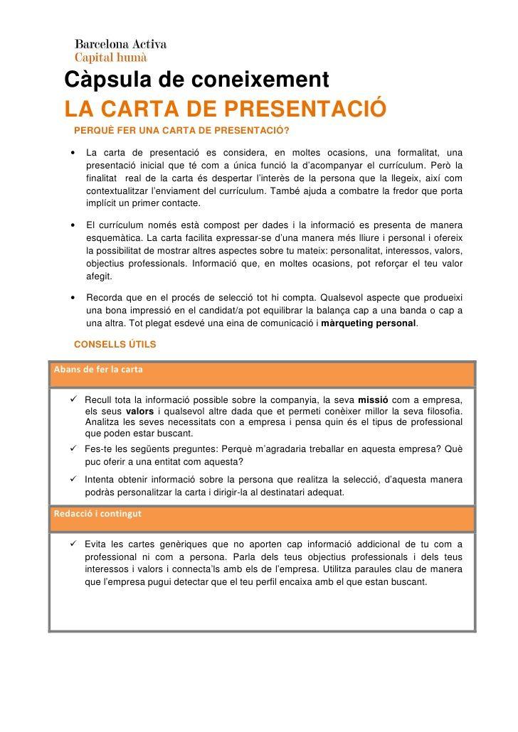 Càpsula de coneixement  LA CARTA DE PRESENTACIÓ    PERQUÈ FER UNA CARTA DE PRESENTACIÓ?   •   La carta de presentació es c...