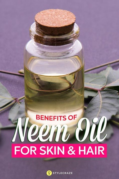 42 Amazing Benefits Of Neem Oil for Skin And Hair