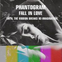 Phantogram - Fall In Love Re-Imagination by UntilTheRibbonBreaks