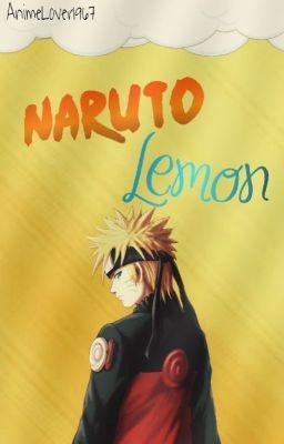 •Naruto Lemon• (en Wattpad) http://my.w.tt/UiNb/CCixITxTNt #Fanfic #amwriting #wattpad
