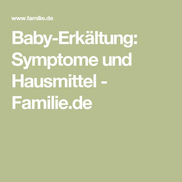 Baby-Erkältung: Symptome und Hausmittel - Familie.de