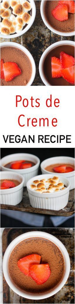 Pots de Creme is an easy, vegan version of traditional pots de creme. They are made with few ingredients, rich in flavor, and can be enjoyed by everyone as dessert with toppings of choice. #vegan #vegandessert