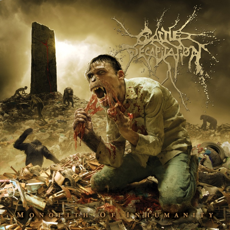#Cattle Decapitation #Monolith of Inhumanity