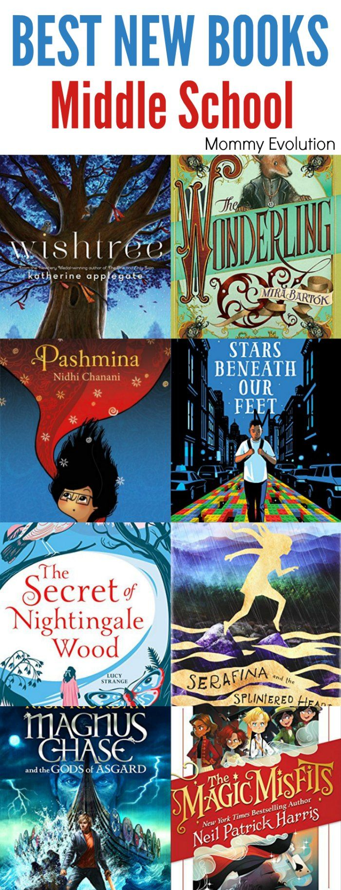 BEST NEW MIDDLE SCHOOL BOOKS TO READ THIS YEAR - For kids ages 9-12 | Mommy Evolution #kidlit #chapterbooks #reading #middleschool #books