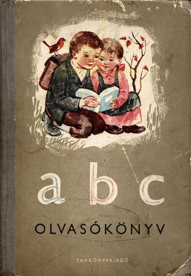 ABC olvasókönyv, az általános iskolák 1. osztálya számára. Tankönyvkiadó, 1956.