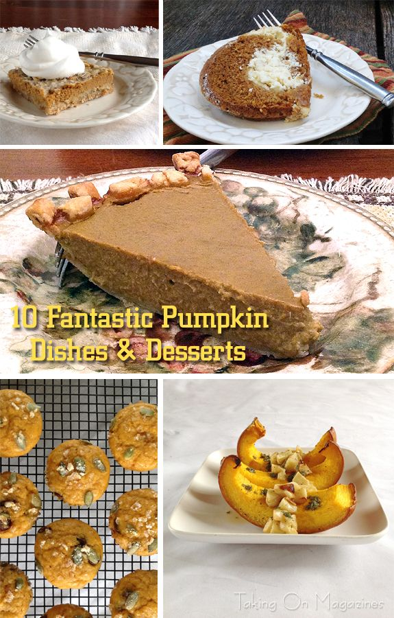 10 Fantastic Pumpkin Dishes & Desserts | As far settles in, its time to get serious about pumpkin. Here are ten fantastic recipes that use everyones favorite squash.