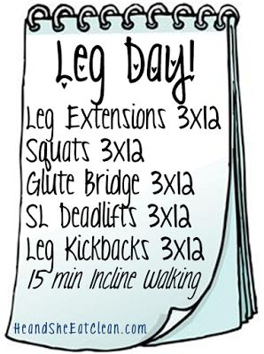 The Workouts :: Leg Day! ~ He and She Eat Clean