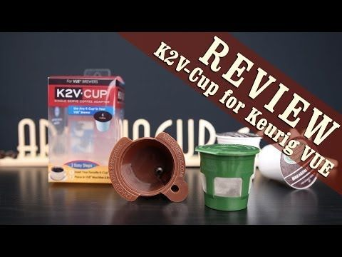 K2V Cup Review + Howto use Keurig K-Cups with Keurig VUE Brewers. I do not recommend using the K2V-Cup, it would not fit right in my machine.