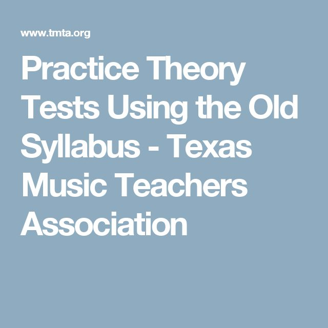 Practice Theory Tests Using the Old Syllabus - Texas Music Teachers Association