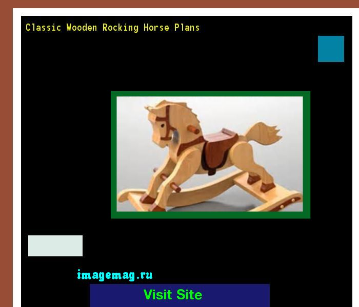 Classic Wooden Rocking Horse Plans 100858 - The Best Image Search