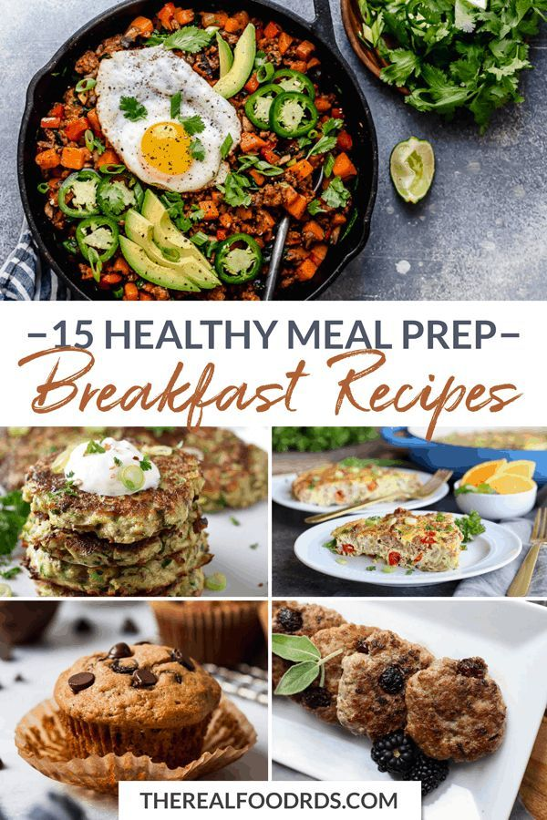 15 Healthy Meal Prep Breakfast Recipes The Real Food Dietitians Healthy Meal Prep Breakfast Meal Prep Breakfast Recipes