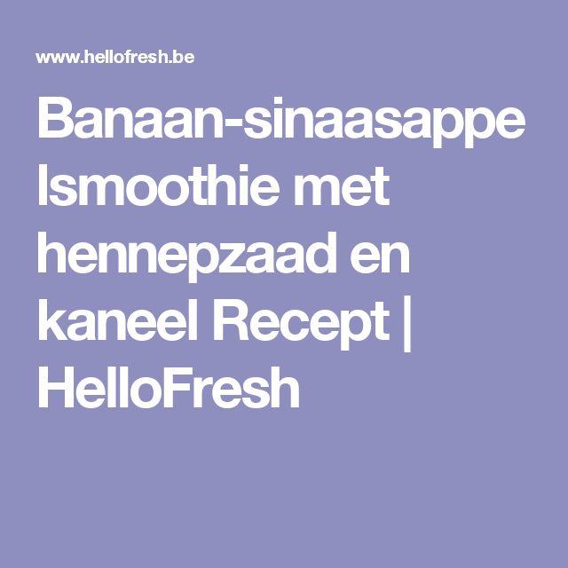 Banaan-sinaasappelsmoothie met hennepzaad en kaneel Recept | HelloFresh