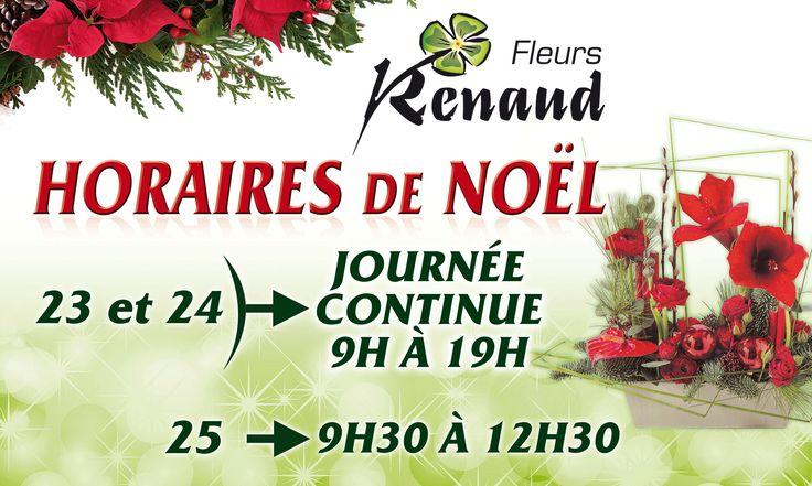 RENAUD FLEURS : HORAIRES DE NOËL !
