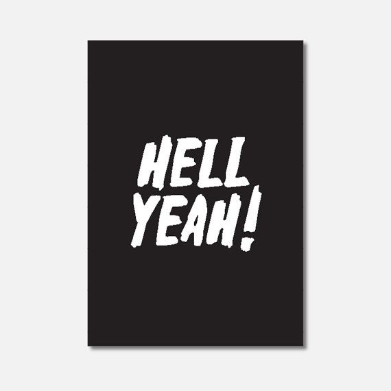 MINI ART  Hell Yeah Typography Wall Art Print by Hatchesandmatches