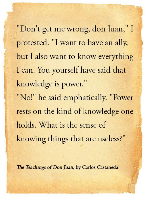 """Extract from """"The Teachings of Don Juan"""" by Carlos Castaneda."""