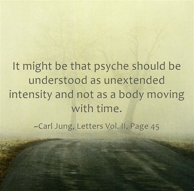 It might be that psyche should be understood as unextended intensity and not as a body moving with time.