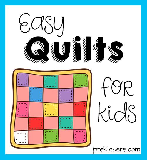 Easy Quilts to Make with Kids  Today's post is written by Bren, a contributor to PreKinders.  We make these easy-to-make quilts for our ...