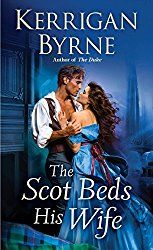 Kerrigan Byrne's The Scot beds his wife: A review