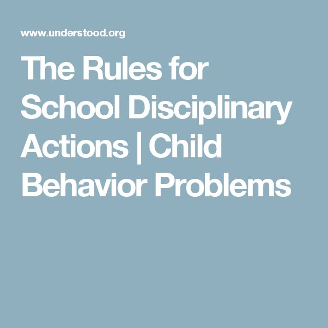 The Rules for School Disciplinary Actions | Child Behavior Problems