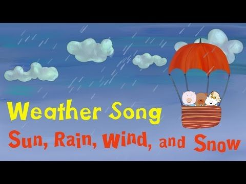 "Weather Song | ""Sun, Rain, Wind, and Snow"" 