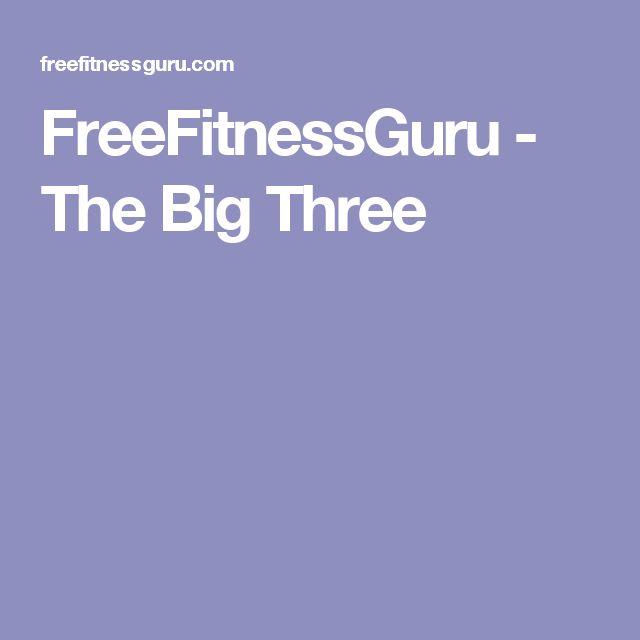 FreeFitnessGuru - The Big Three