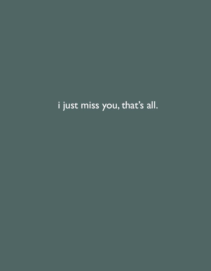 I Just Miss You.   #love  #quotes  #words