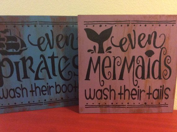 Pirate and Mermaid bathroom decor- Even pirates wash their booty – Even mermaids… – bathroom