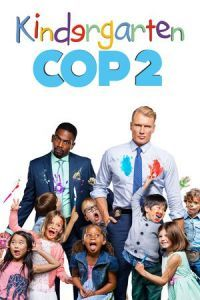 Nonton Kindergarten Cop 2 (2016) Film Subtitle Indonesia Streaming Movie Download