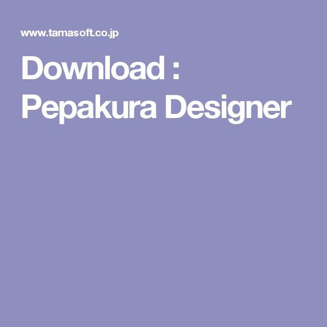 Download : Pepakura Designer