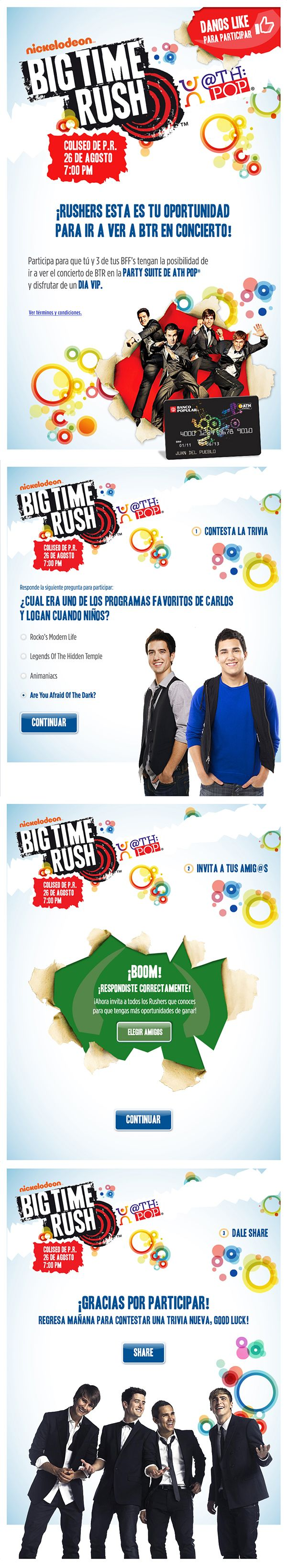 Project: Facebook App - Client: ATHPop from Banco Popular de Puerto Rico, Big Time Rush and Nickelodeon - Country: Puerto Rico / Works by KDS, Buenos Aires, Argentina / Find us in www.kds.com.ar or Facebook/KDSARG and Twitter/KDSARG / Tags: #facebook #app #social #popular #bppr #btr #nickelodeon #athpop #rock #grupo #banda #band
