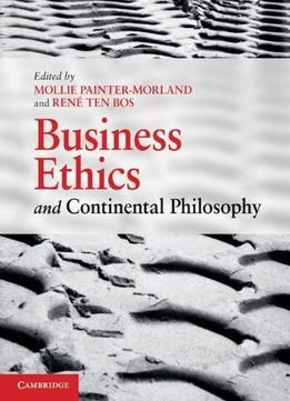 Business Ethics And Continental Philosophy PDF
