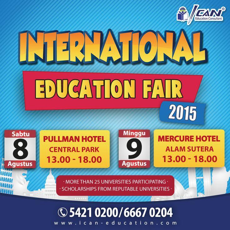 Ingin kuliah ke luar negeri dengan mudah? Datang saja ke International Education Fair 2015 (8-9 Agustus 2015)